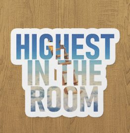 highest in the room sticker etiket