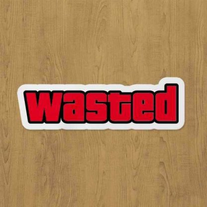 Wasted Sticker etiket