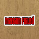 gta mission failed sticker etiket