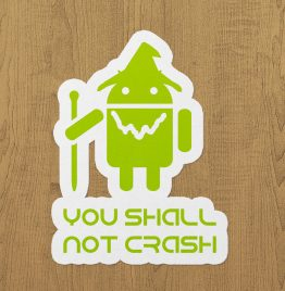 You Shall Not Crash Android Sticker etiket