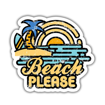 Beach Please Sticker etiket çıkartma
